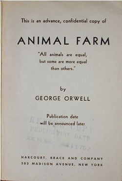 george orwell an exhibition from the daniel j leab collection  animal farm 1st american edition advance confidential copy