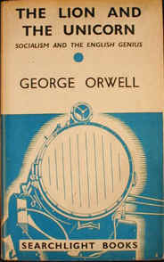 critical analysis george orwell s lion and unicorn Honest, decent, wrong the invention of george orwell by louis menand (basic $24), a book more critical of orwell than the title might then, with the nazi-soviet non-aggression pact, he flipped completely in the lion and the unicorn, in 1941, he accused british antiwar intellectuals.