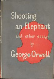 By George Orwell Shooting an Elephant