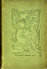 the quintessential g b s selections from the sidney p albert  fabian essays in socialism london the fabian society 1889